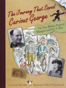 """The Journey That Saved Curious George"" by Louise Borden. ©2005 Houghton Mifflin Company."