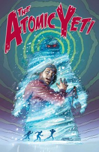 "Dan Cooney, Cover illustration for ""The Atomic Yeti,"" 2012. ©Dan Cooney. All rights reserved."