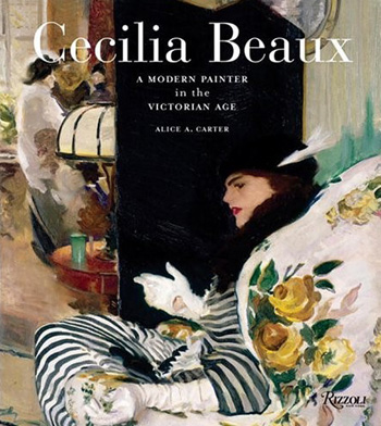 Cecilia Beaux, A Modern Painter in the Victorian Afe