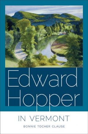 "Cover of ""Edward Hopper in Vermont"" by Bonnie Tocher Clause."