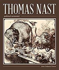 Thomas Nast Political Cartoonist Book