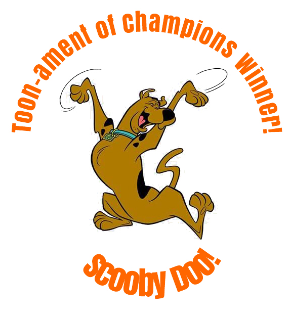 Scooby-Doo, winner of the Toon-Ament of Champions!
