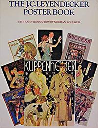 The J. C. Leyendecker Poster book
